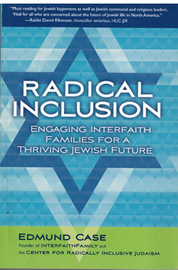Book Review Radical Inclusion San Diego Jewish World